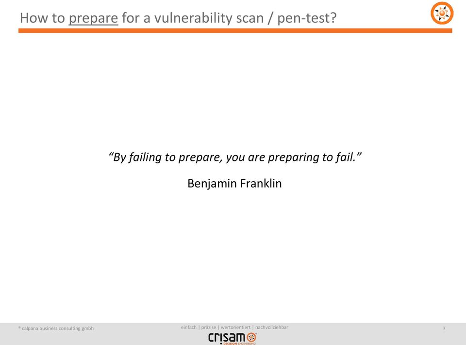 By failing to prepare, you are