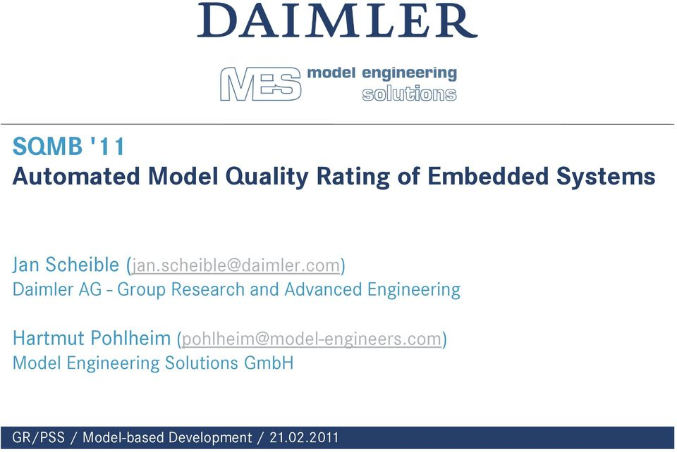 com) Daimler AG - Group Research and Advanced Engineering Hartmut
