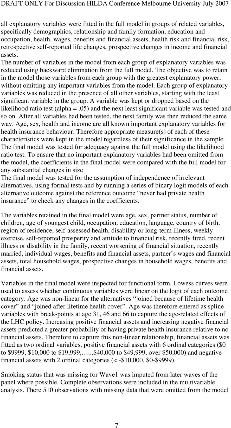 The number of variables in the model from each group of explanatory variables was reduced using backward elimination from the full model.