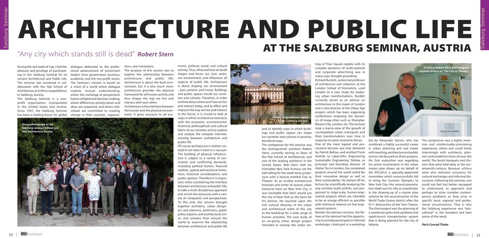 The seminar was convened in collaboration with the Yale School of Architecture at Schloss Leopoldskron in Salzburg, Austria.