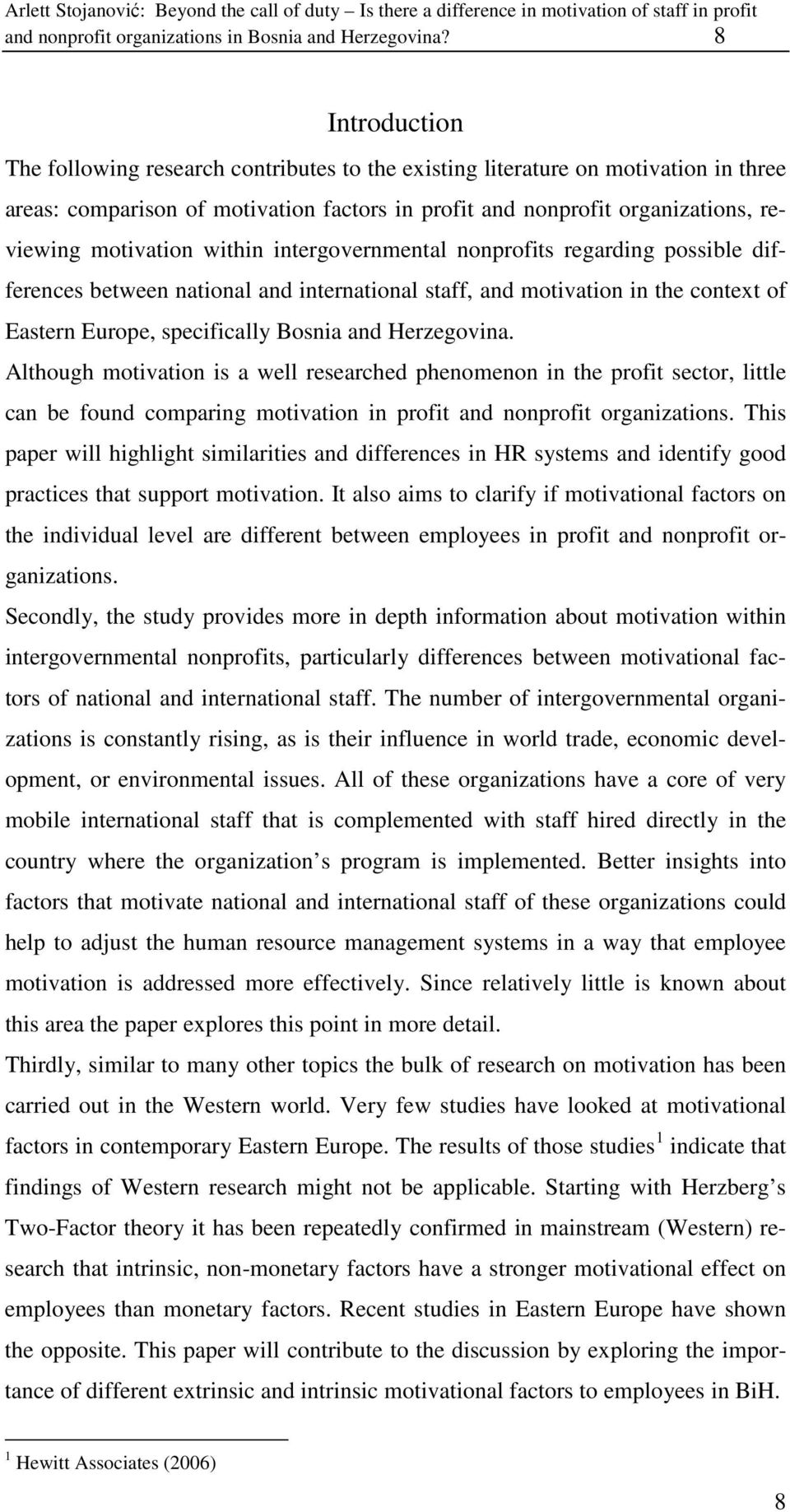 within intergovernmental nonprofits regarding possible differences between national and international staff, and motivation in the context of Eastern Europe, specifically Bosnia and Herzegovina.