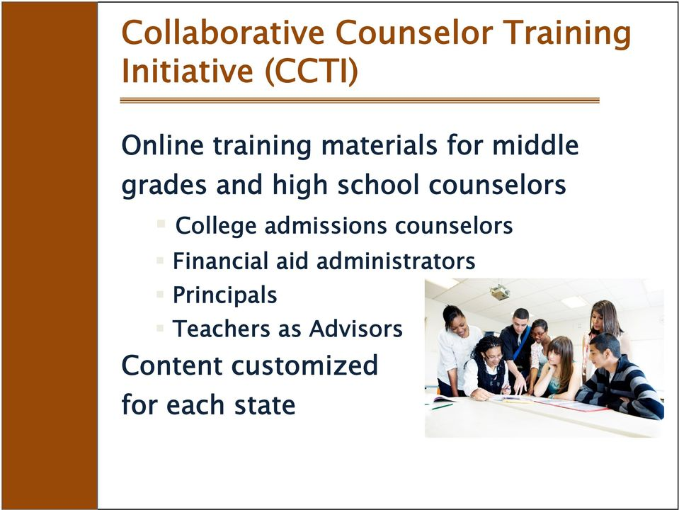 counselors College admissions counselors Financial aid