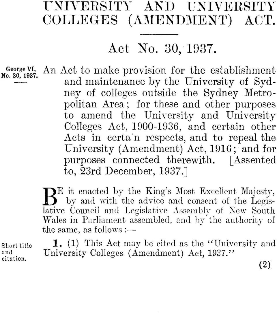 University Colleges Act, 1900-1936, and certain other Acts in certa'n respects, and to repeal the University (Amendment) Act, 1916; and for purposes connected therewith.