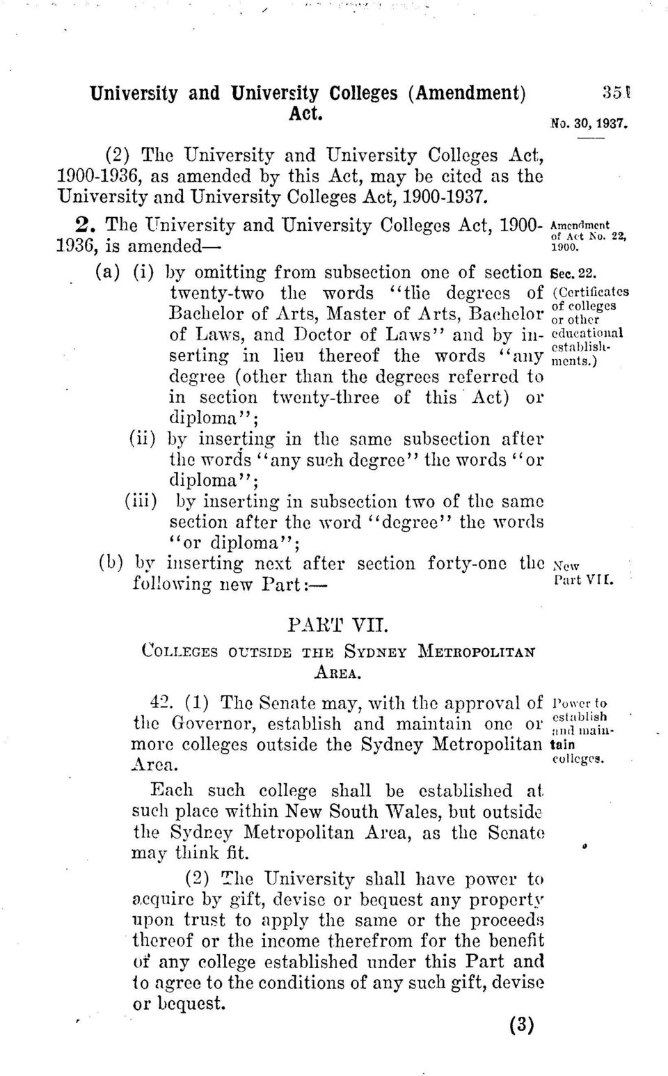 "Laws, and Doctor of Laws"" and by inserting in lieu thereof the words ""any degree (other than the degrees referred to in section twenty-three of this Act) or diploma""; (ii) by inserting in the same"