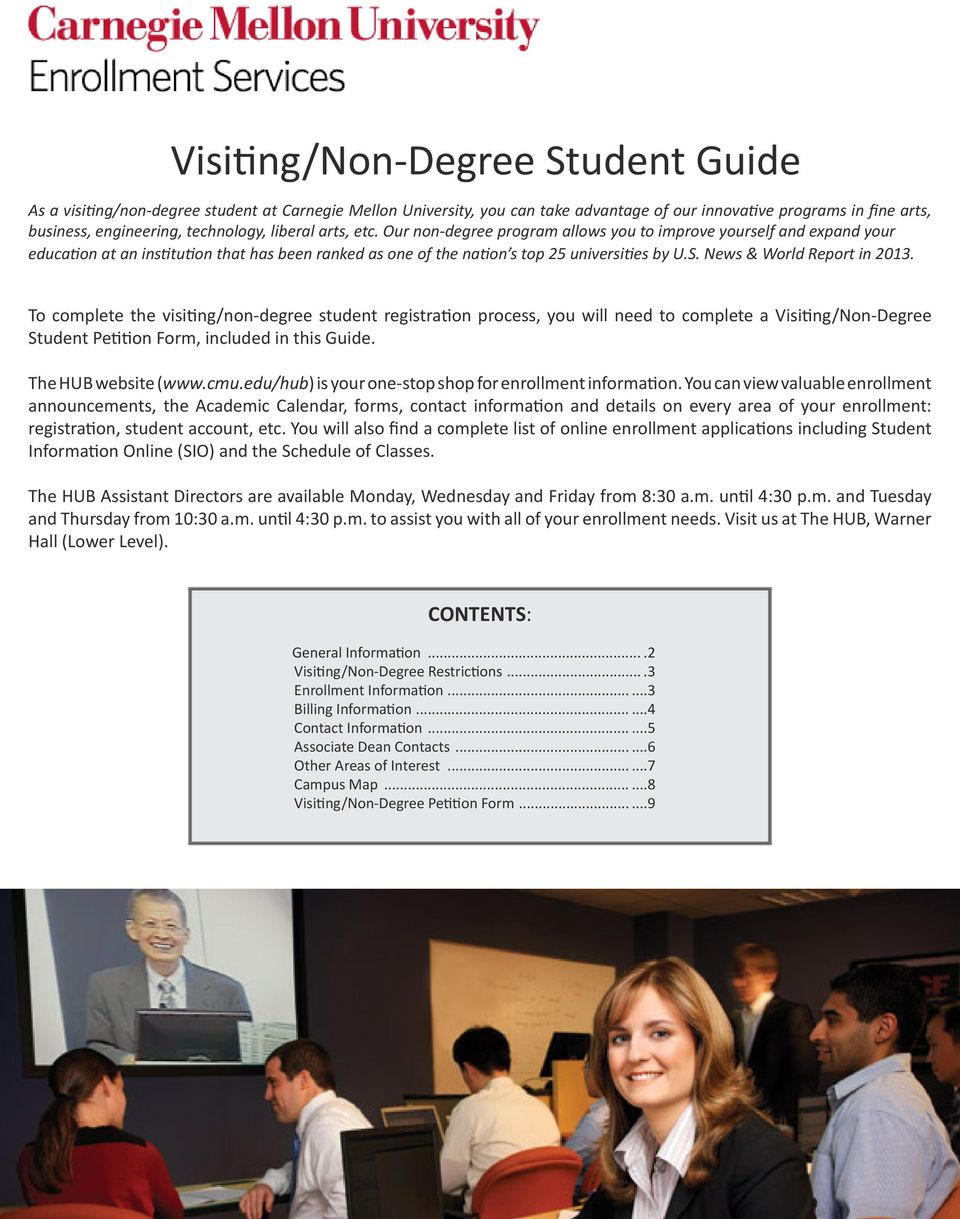 News & World Report in 2013. To complete the visiting/non-degree student registration process, you will need to complete a Visiting/Non-Degree Student Petition Form, included in this Guide.