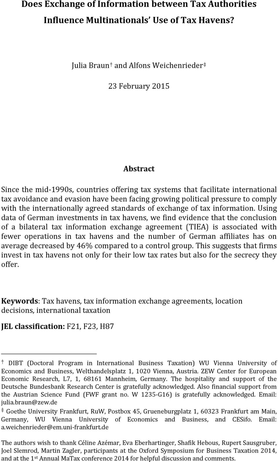 political pressure to comply with the internationally agreed standards of exchange of tax information.