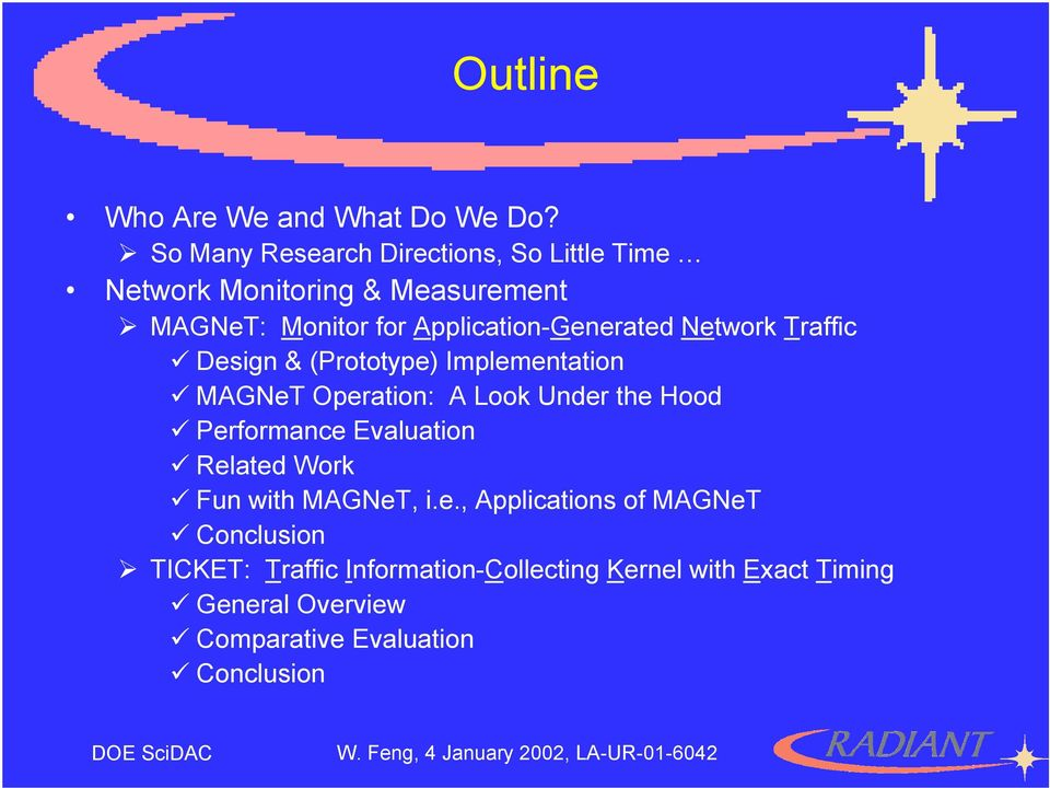 Application-Generated Network Traffic Design & (Prototype) Implementation MAGNeT Operation: A Look Under the Hood