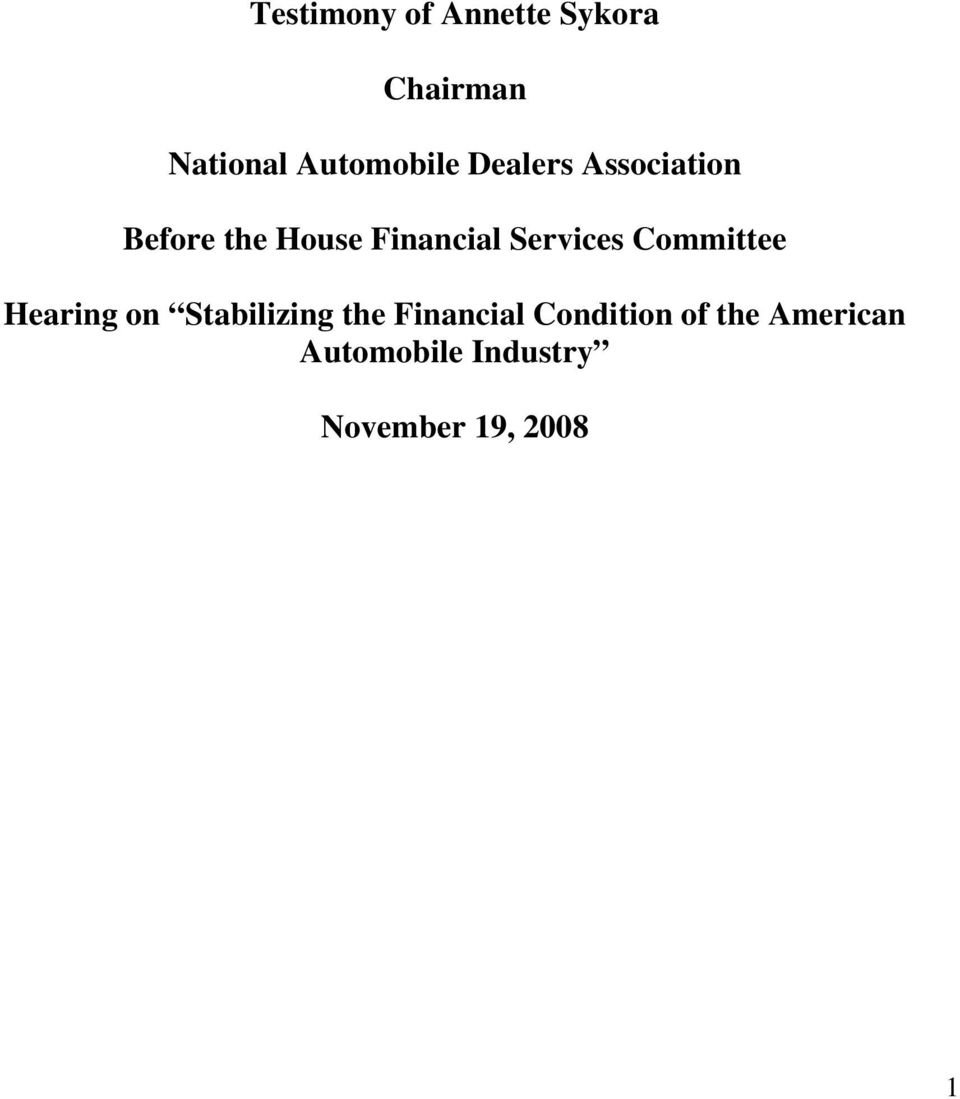 Committee Hearing on Stabilizing the Financial Condition