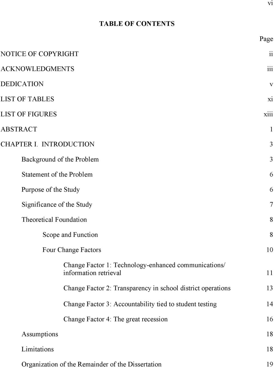 Function 8 Four Change Factors 10 Change Factor 1: Technology-enhanced communications/ information retrieval 11 Change Factor 2: Transparency in school district