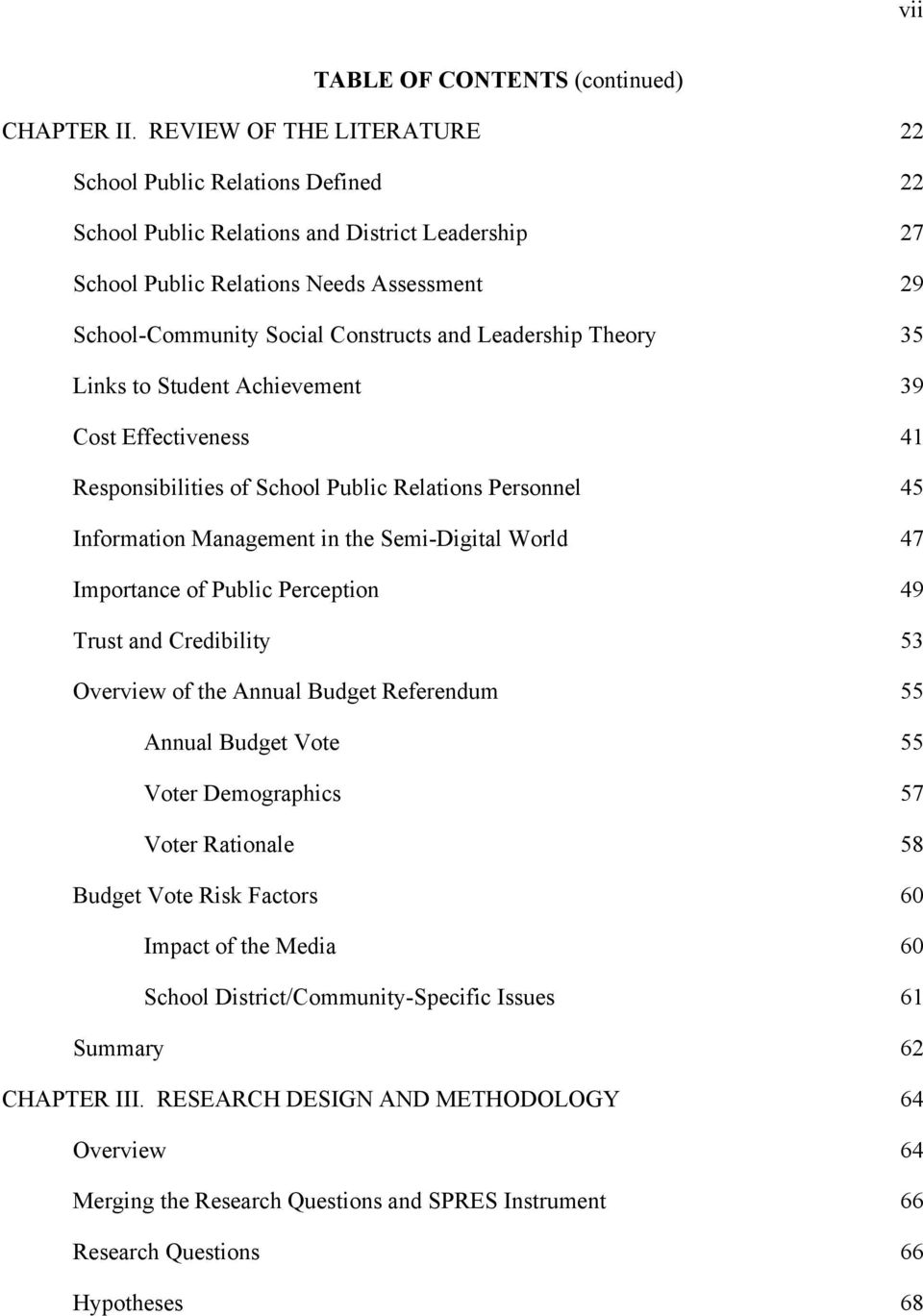 Leadership Theory 35 Links to Student Achievement 39 Cost Effectiveness 41 Responsibilities of School Public Relations Personnel 45 Information Management in the Semi-Digital World 47 Importance of