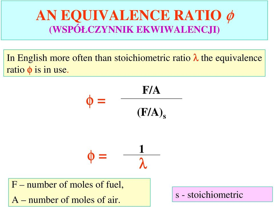 equivalence ratio φ is in use.