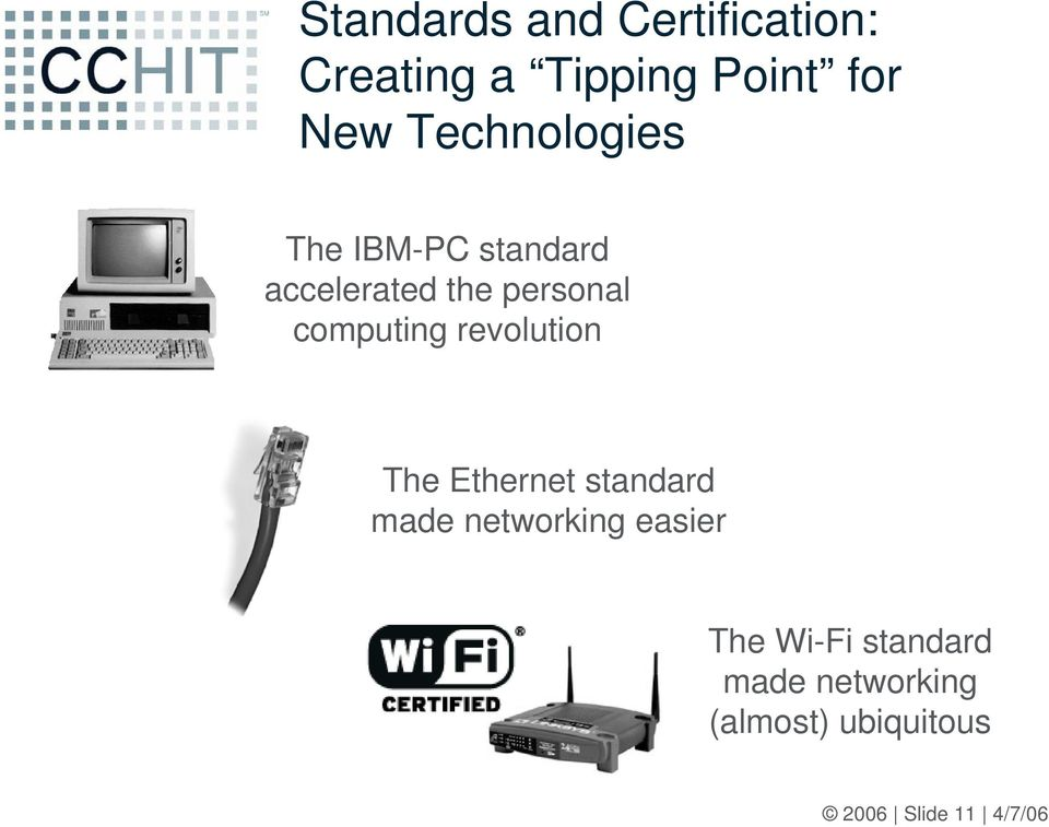 computing revolution The Ethernet standard made networking easier