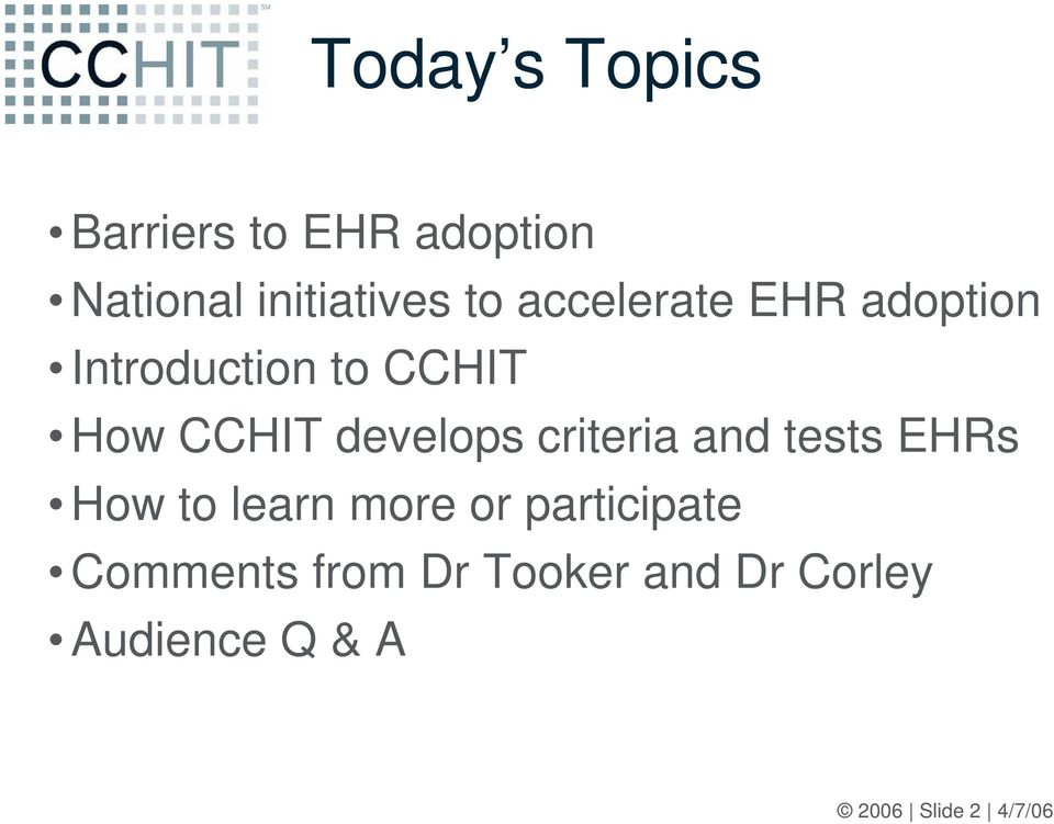 criteria and tests EHRs How to learn more or participate