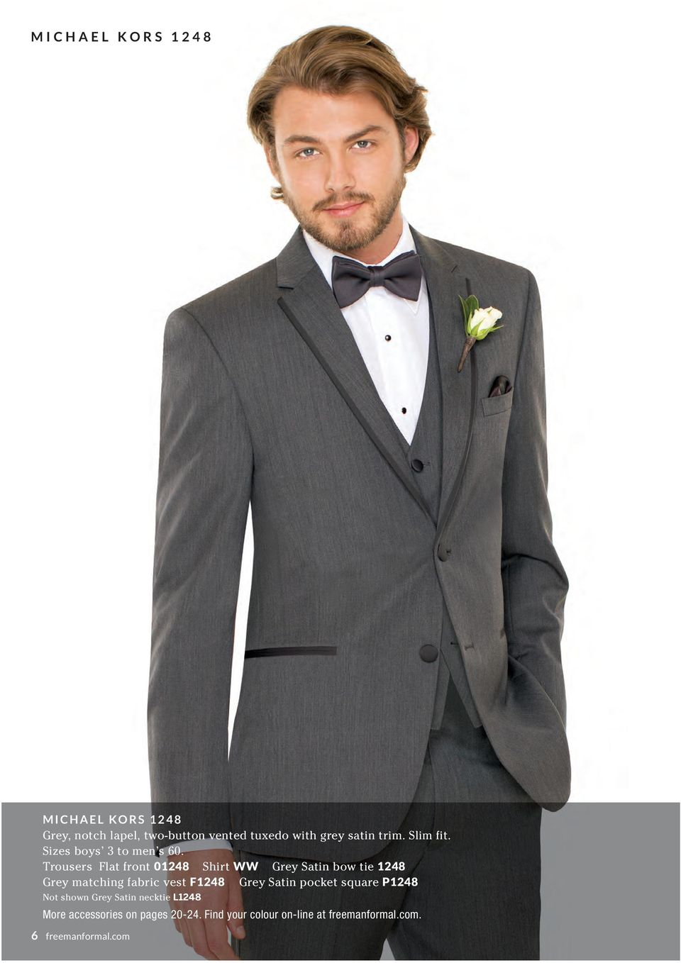 Trousers Flat front 01248 Shirt WW Grey Satin bow tie 1248 Grey matching fabric vest