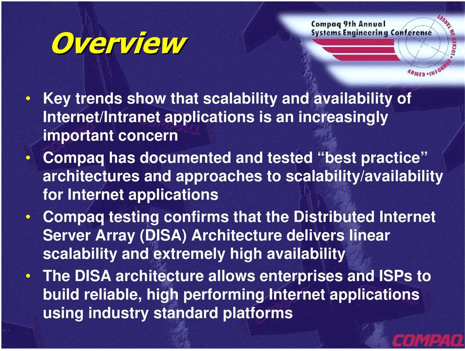 confirms that the Distributed Internet Server Array (DISA) Architecture delivers linear scalability and extremely high availability