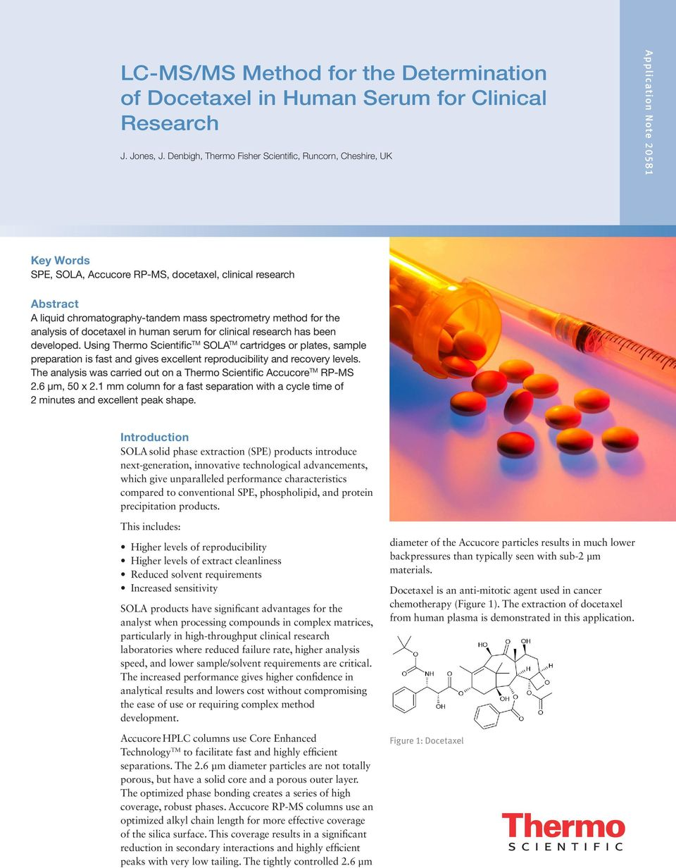 spectrometry method for the analysis of docetaxel in human serum for clinical research has been developed.