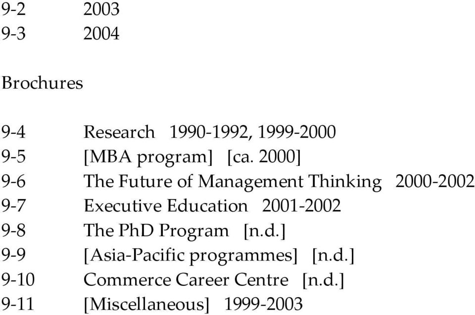 2000] 9-6 The Future of Management Thinking 2000-2002 9-7 Executive