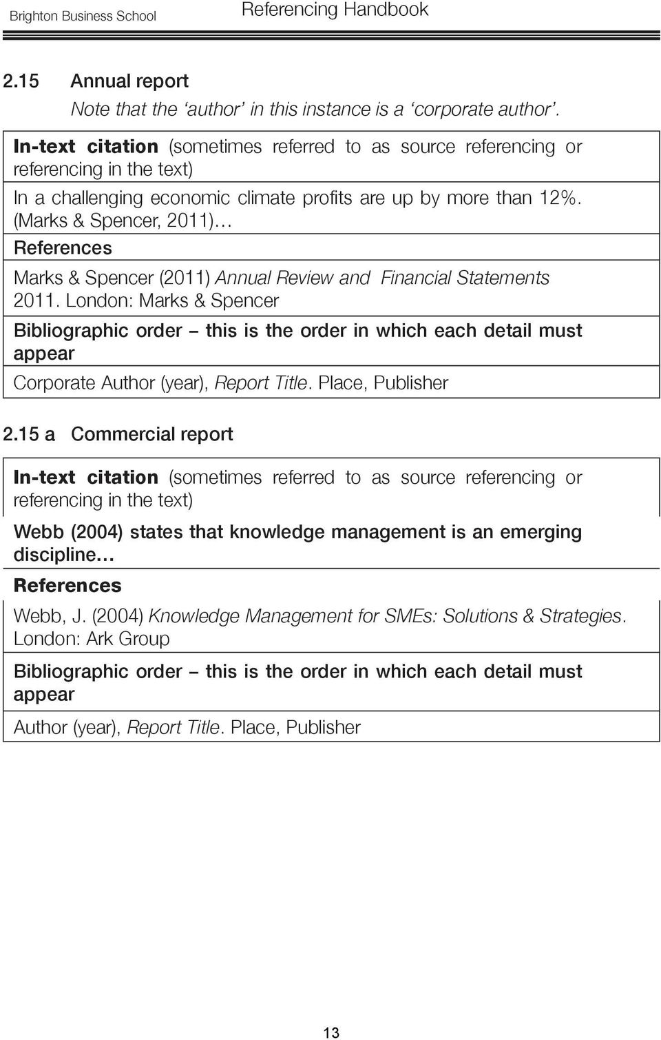(Marks & Spencer, 2011) Marks & Spencer (2011) Annual Review and Financial Statements 2011.