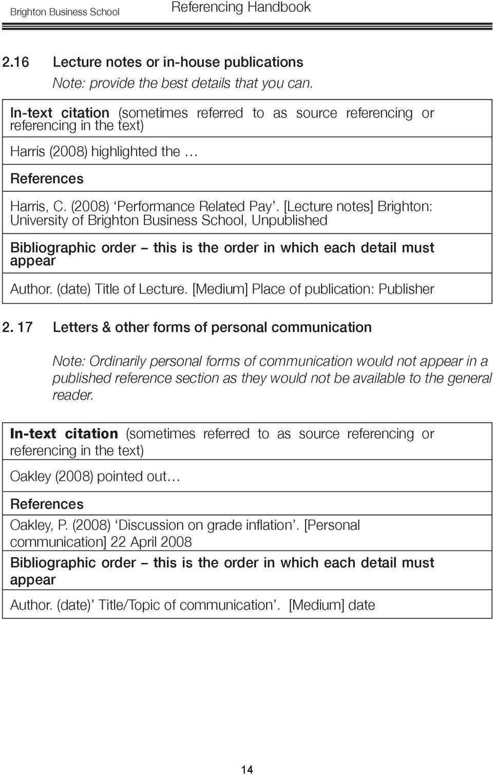 17 Letters & other forms of personal communication Note: Ordinarily personal forms of communication would not in a published reference section as they would not be