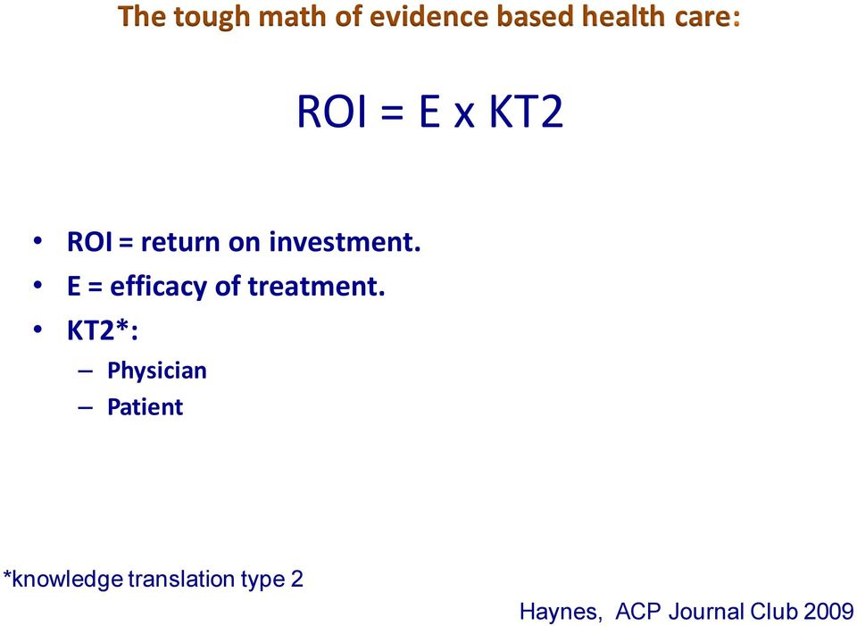 E = efficacy of treatment.