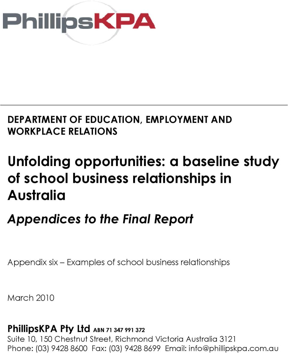 school business relationships March 2010 PhillipsKPA Pty Ltd ABN 71 347 991 372 Suite 10, 150 Chestnut