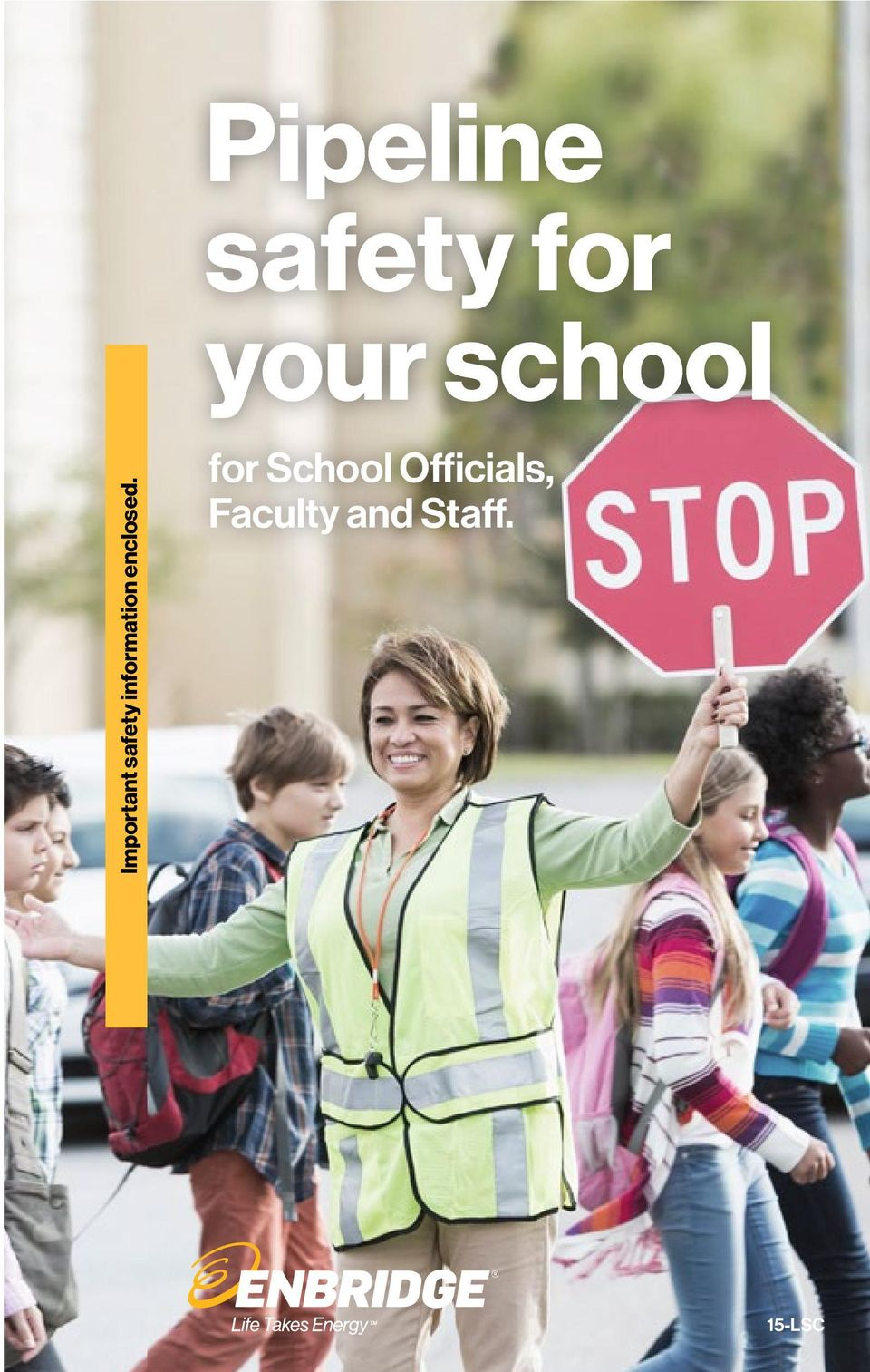 It is important that your read and share this safety school If located in Mississippi, call: information with other officials, faculty and staff, bus drivers, maintenance workers and anyone who may