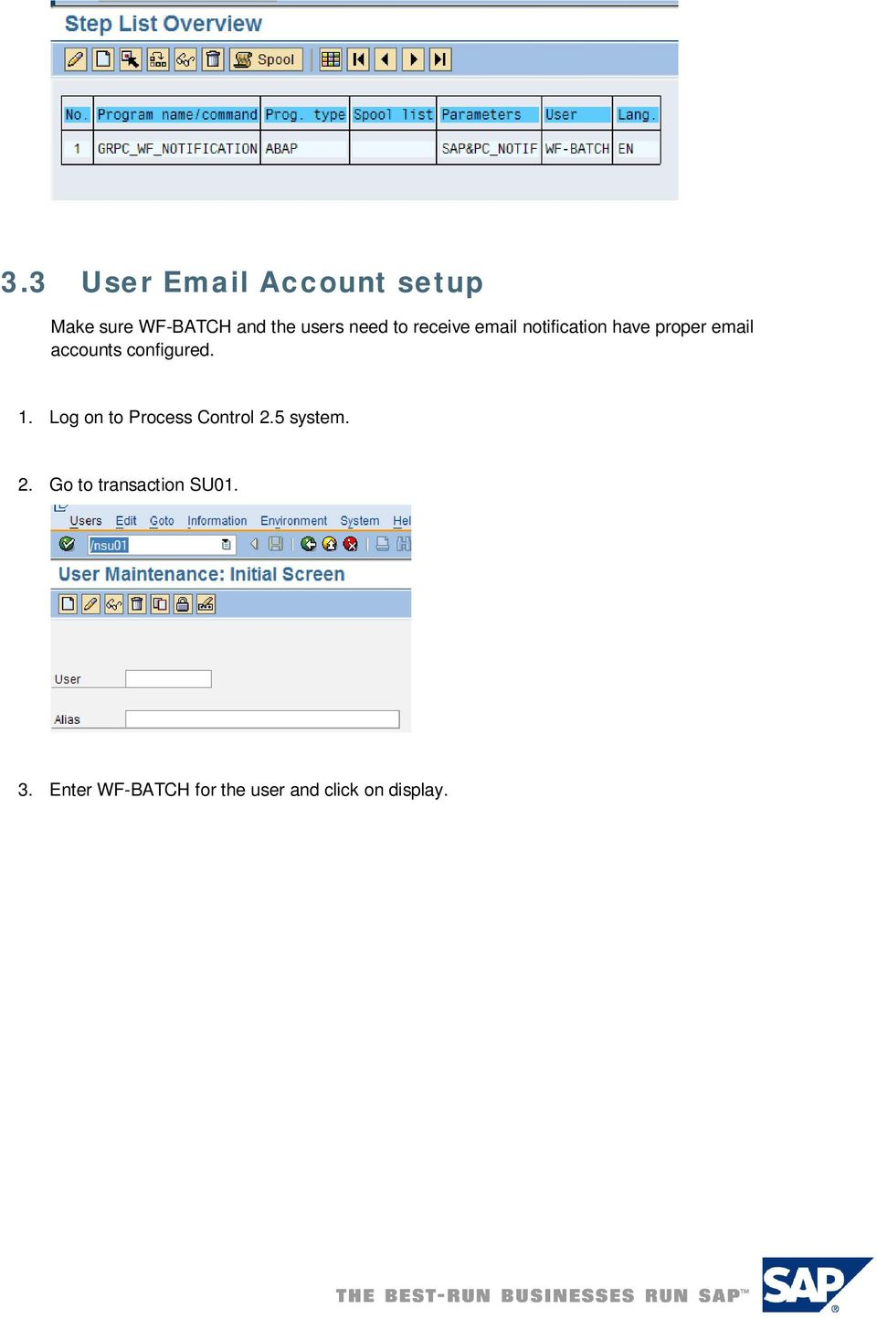 to receive email notification have proper email accounts