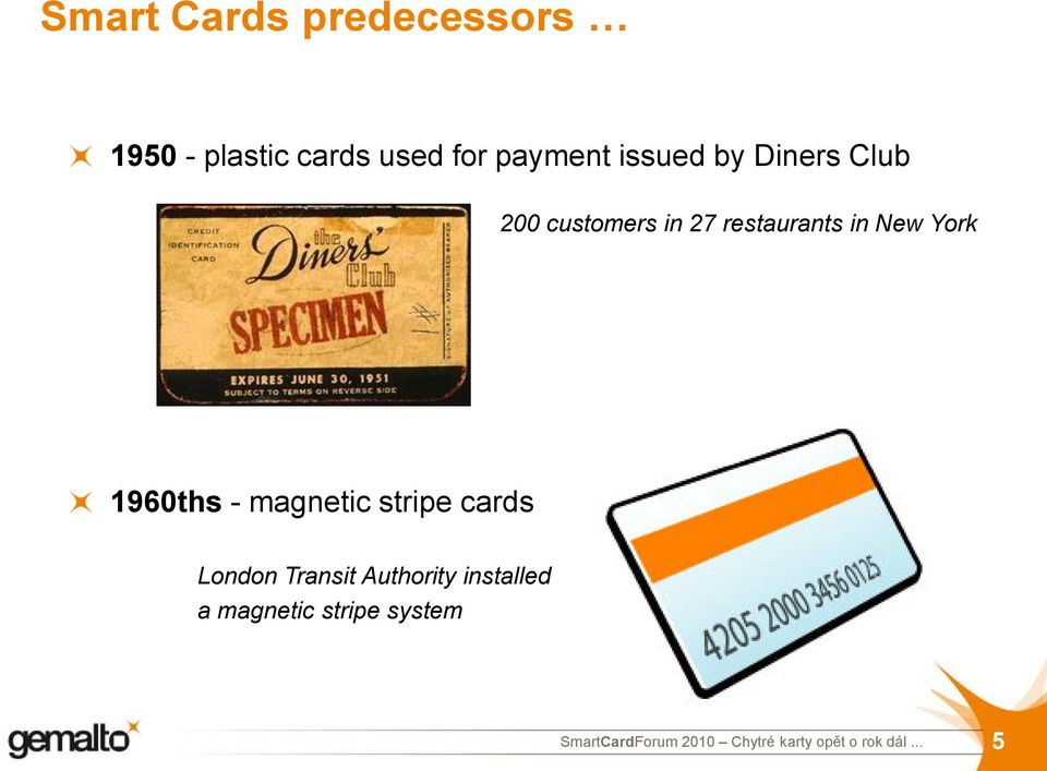 restaurants in New York 1960ths - magnetic stripe cards
