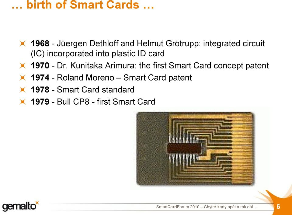 Kunitaka Arimura: the first Smart Card concept patent 1974 - Roland