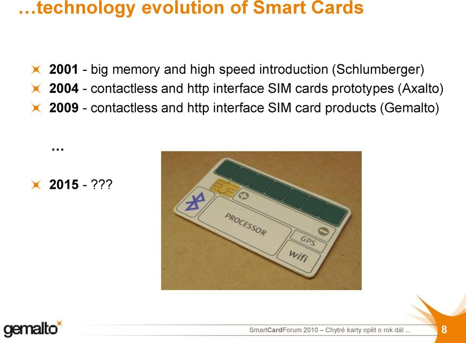 and http interface SIM cards prototypes (Axalto) 2009 -