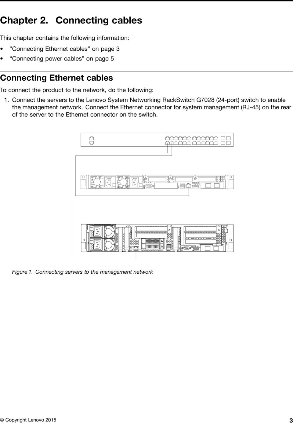 Connecting Ethernet cables To connect the product to the network, do the following: 1.