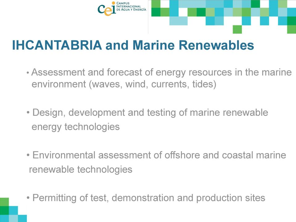 marine renewable energy technologies Environmental assessment of offshore and