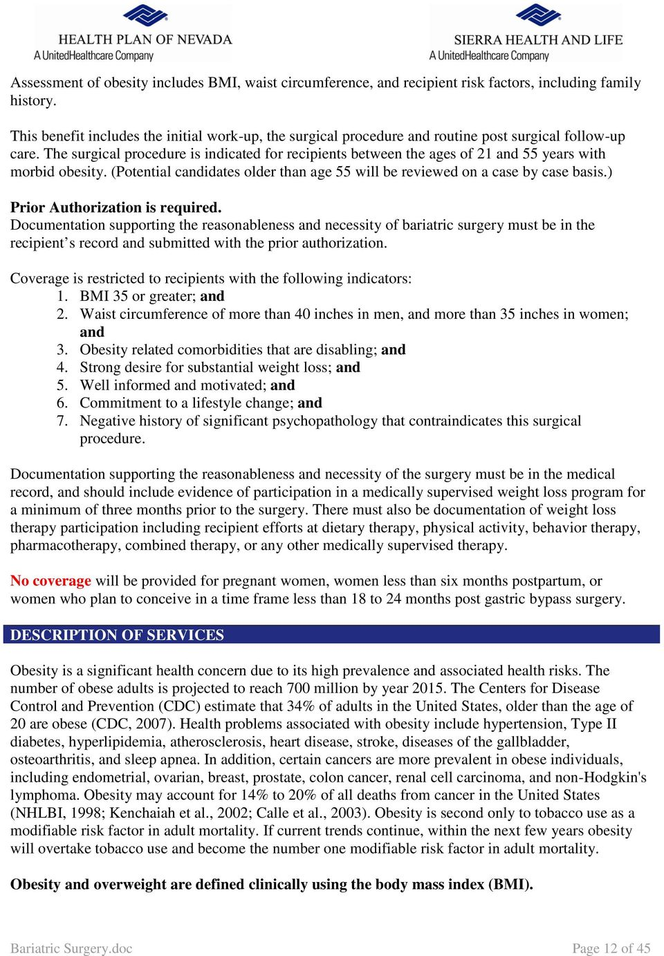 Bariatric Surgery Please Refer To The Enrollee Specific Benefit