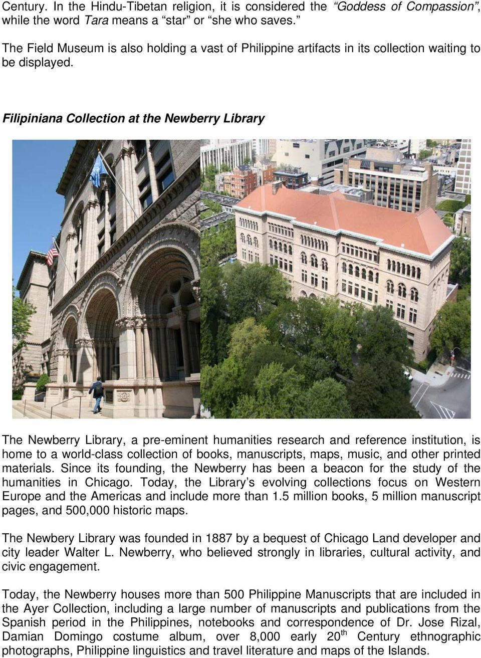 Filipiniana Collection at the Newberry Library The Newberry Library, a pre-eminent humanities research and reference institution, is home to a world-class collection of books, manuscripts, maps,