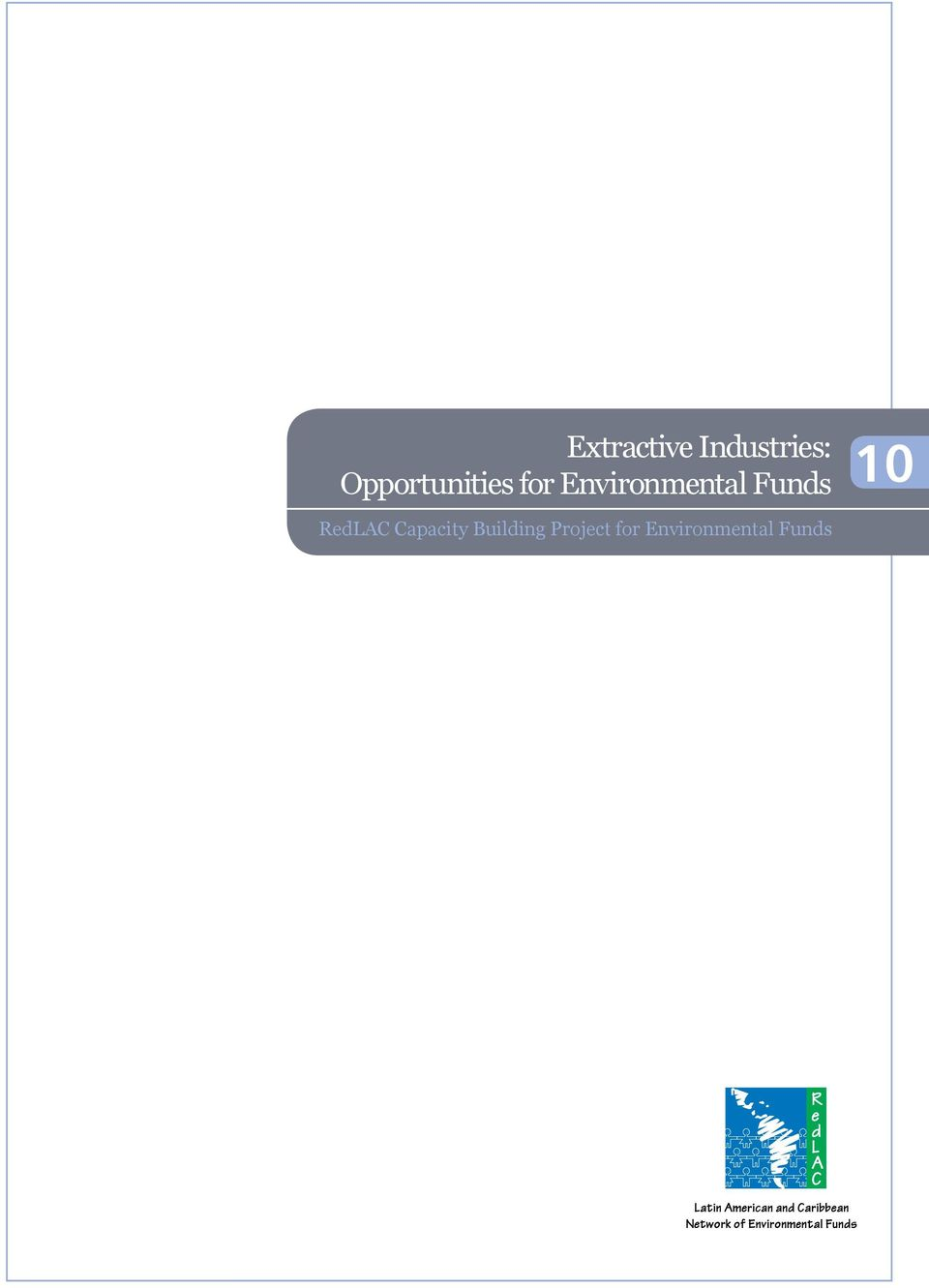 Environmental Funds 10 RedLAC