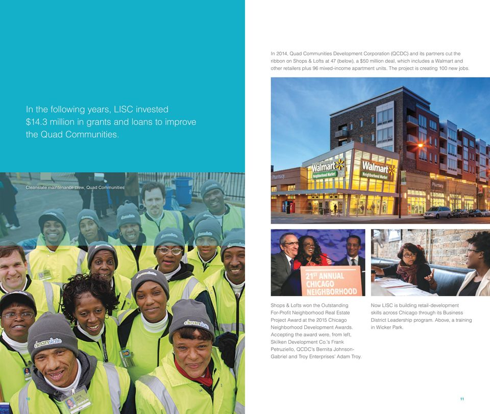Cleanslate maintenance crew, Quad Communities Shops & Lofts won the Outstanding For-Profit Neighborhood Real Estate Project Award at the 2015 Chicago Neighborhood Development Awards.
