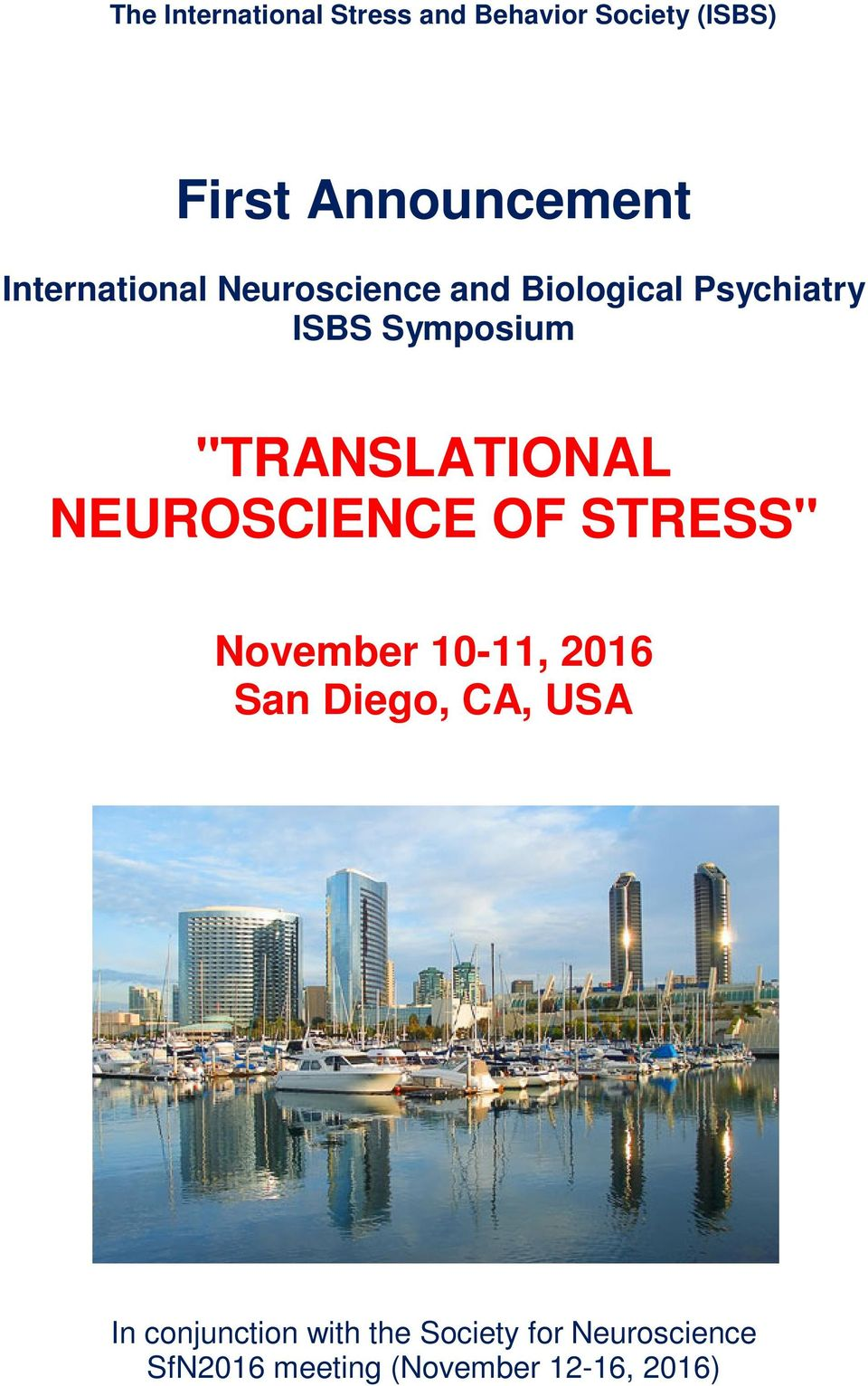 """TRANSLATIONAL NEUROSCIENCE OF STRESS"" November 10-11, 2016 San Diego, CA,"