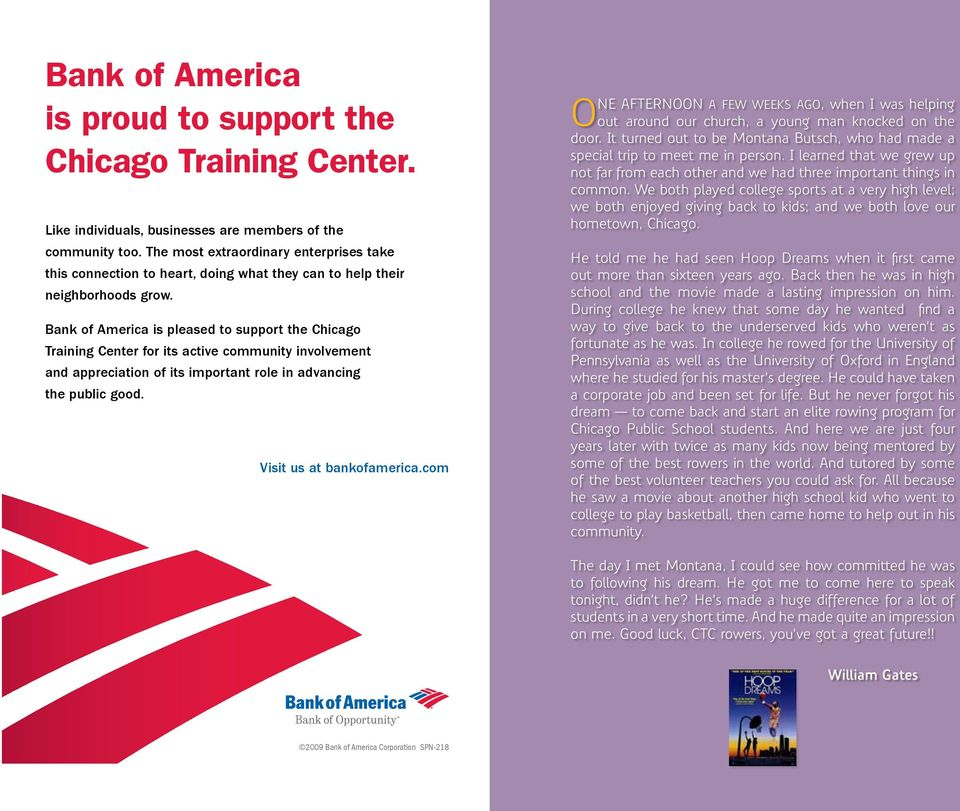 Bank of America is pleased to support the Chicago Training Center for its active community involvement and appreciation of its important role in advancing the public good. Visit us at bankofamerica.