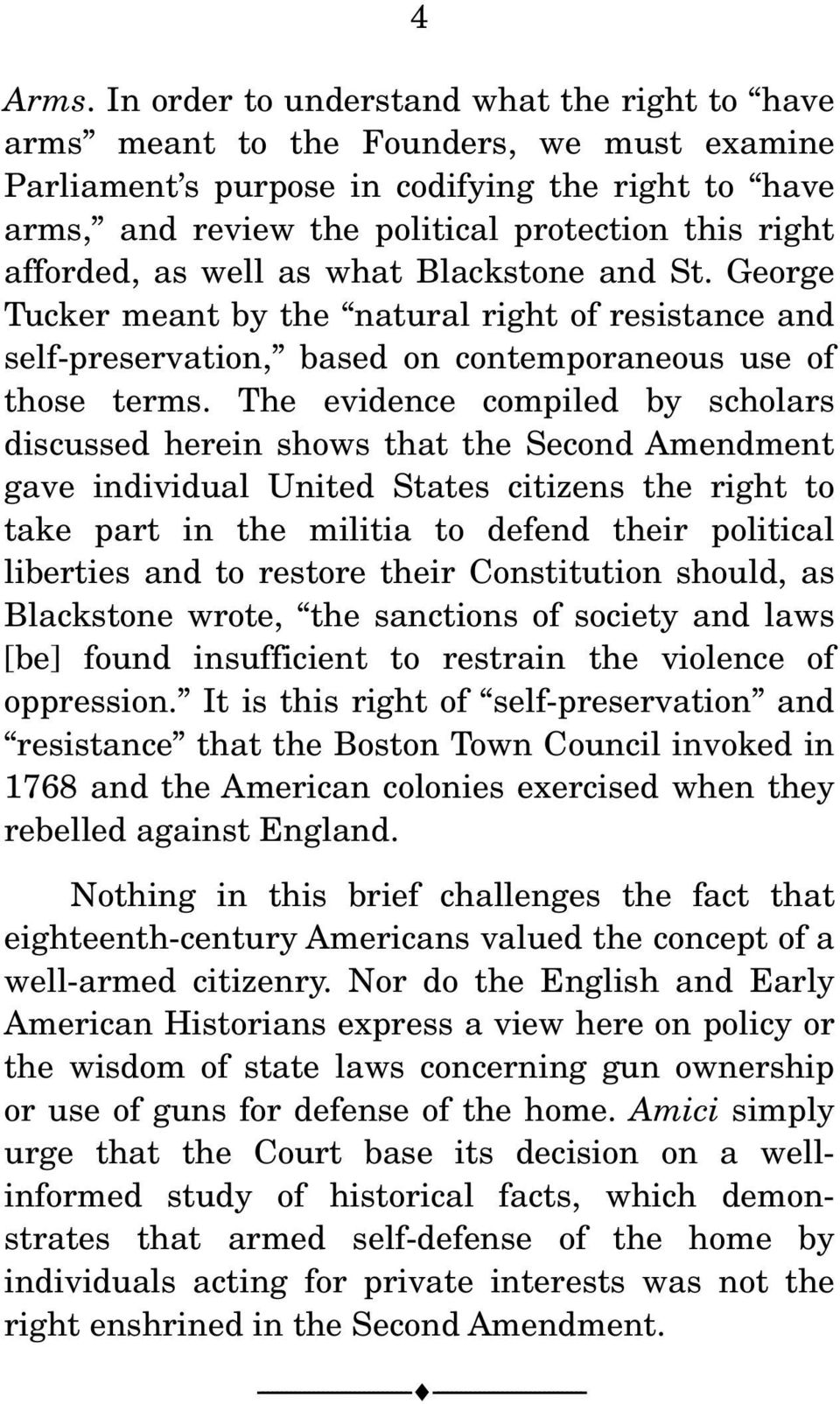 afforded, as well as what Blackstone and St. George Tucker meant by the natural right of resistance and self-preservation, based on contemporaneous use of those terms.