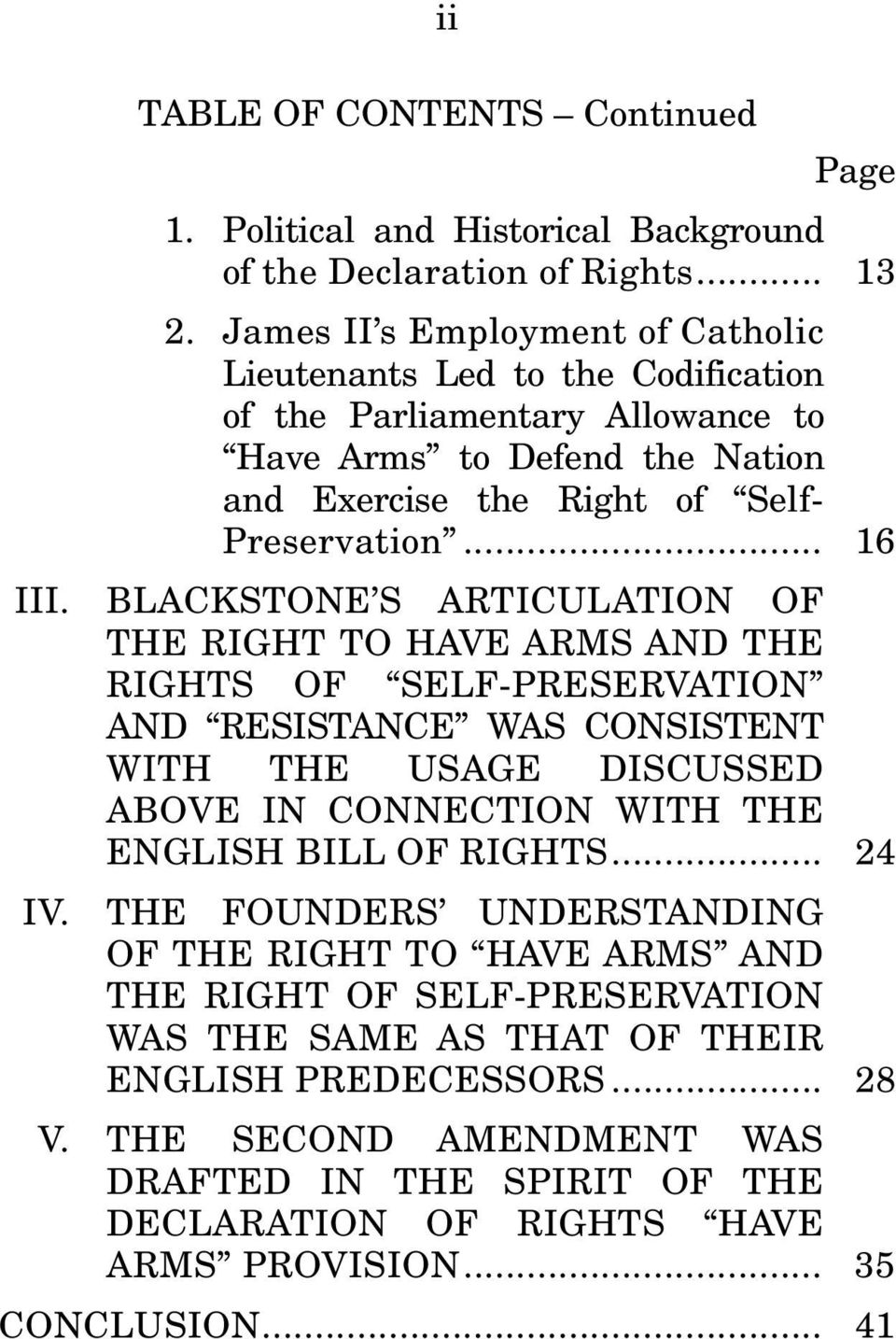 BLACKSTONE S ARTICULATION OF THE RIGHT TO HAVE ARMS AND THE RIGHTS OF SELF-PRESERVATION AND RESISTANCE WAS CONSISTENT WITH THE USAGE DISCUSSED ABOVE IN CONNECTION WITH THE ENGLISH BILL OF