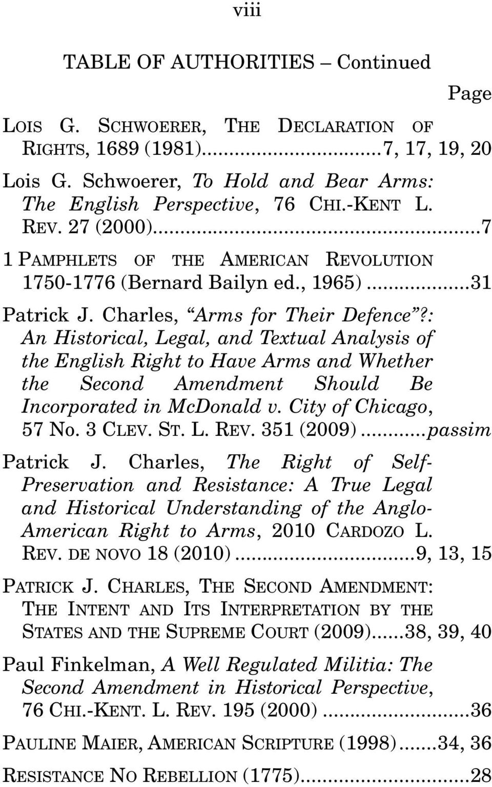 : An Historical, Legal, and Textual Analysis of the English Right to Have Arms and Whether the Second Amendment Should Be Incorporated in McDonald v. City of Chicago, 57 No. 3 CLEV. ST. L. REV.