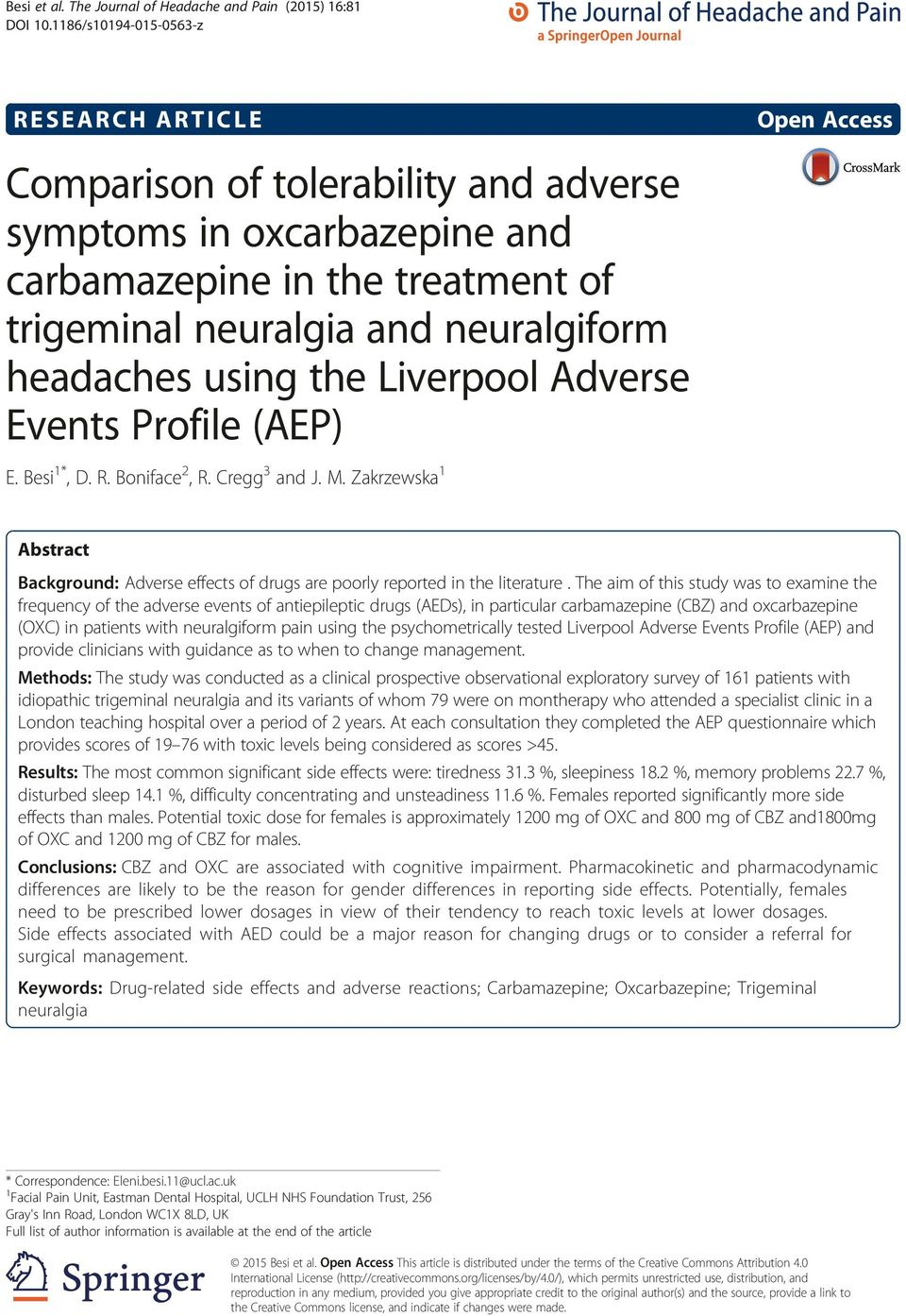 headaches using the Liverpool Adverse Events Profile (AEP) E. Besi 1*, D. R. Boniface 2, R. Cregg 3 and J. M.