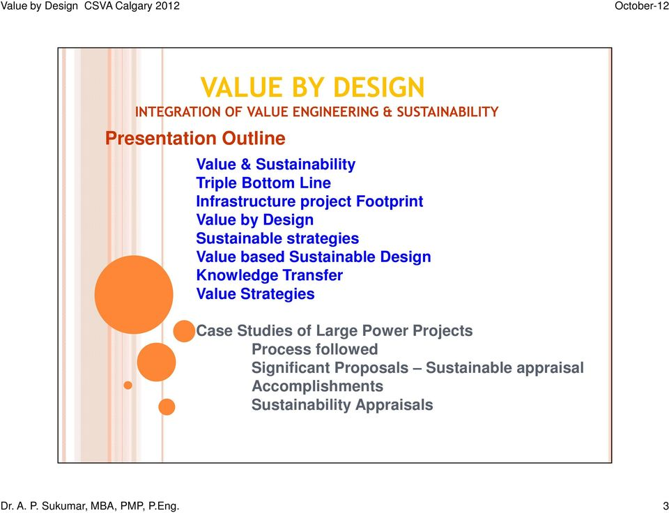 Sustainable Design Knowledge Transfer Value Strategies Case Studies of Large Power Projects Process followed