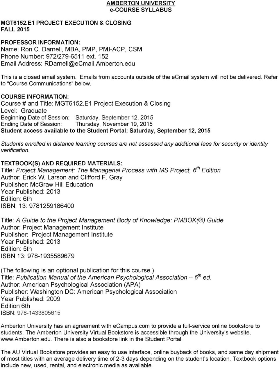 COURSE INFORMATION: Course # and Title: MGT6152.