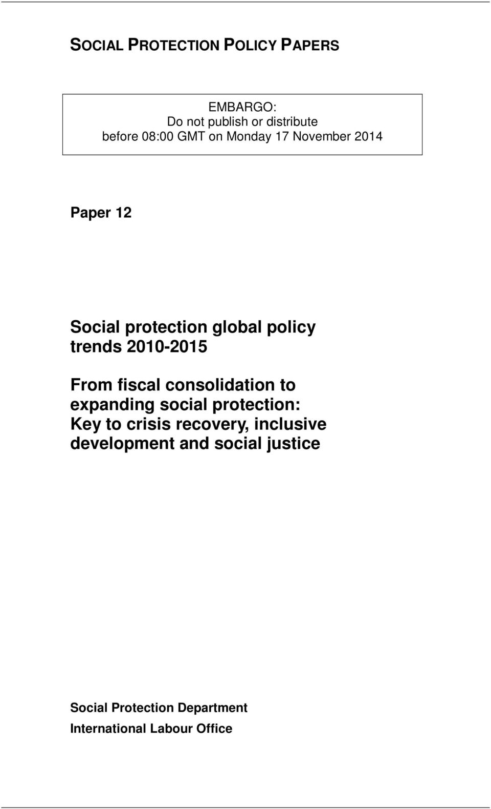 From fiscal consolidation to expanding social protection: Key to crisis recovery,