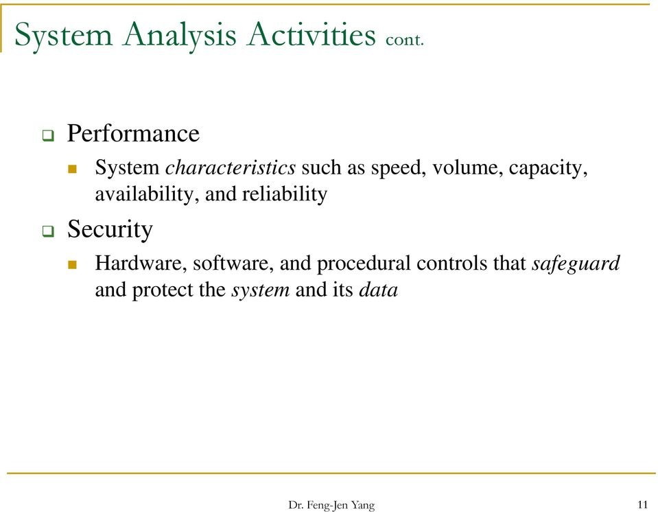 capacity, availability, and reliability Security Hardware,