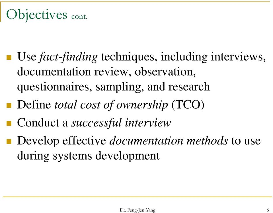 observation, questionnaires, sampling, and research Define total cost of