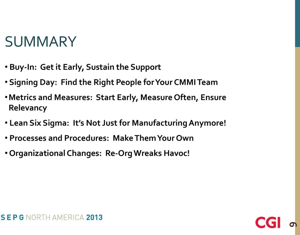 Ensure Relevancy Lean Six Sigma: It s Not Just for Manufacturing Anymore!