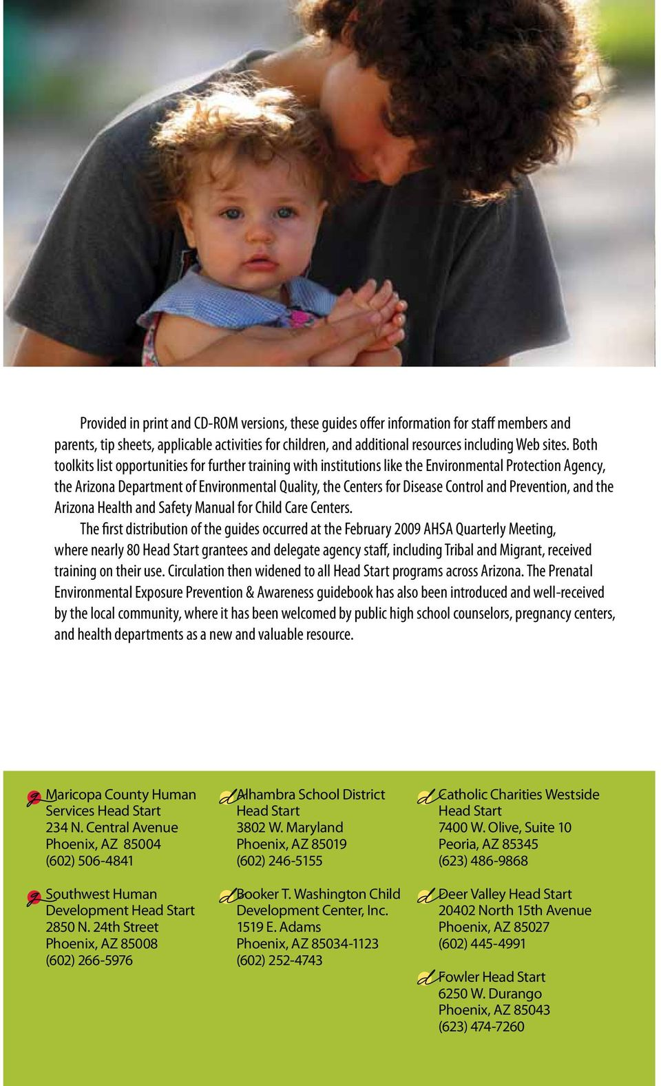 Prevention, and the Arizona Health and Safety Manual for Child Care Centers.