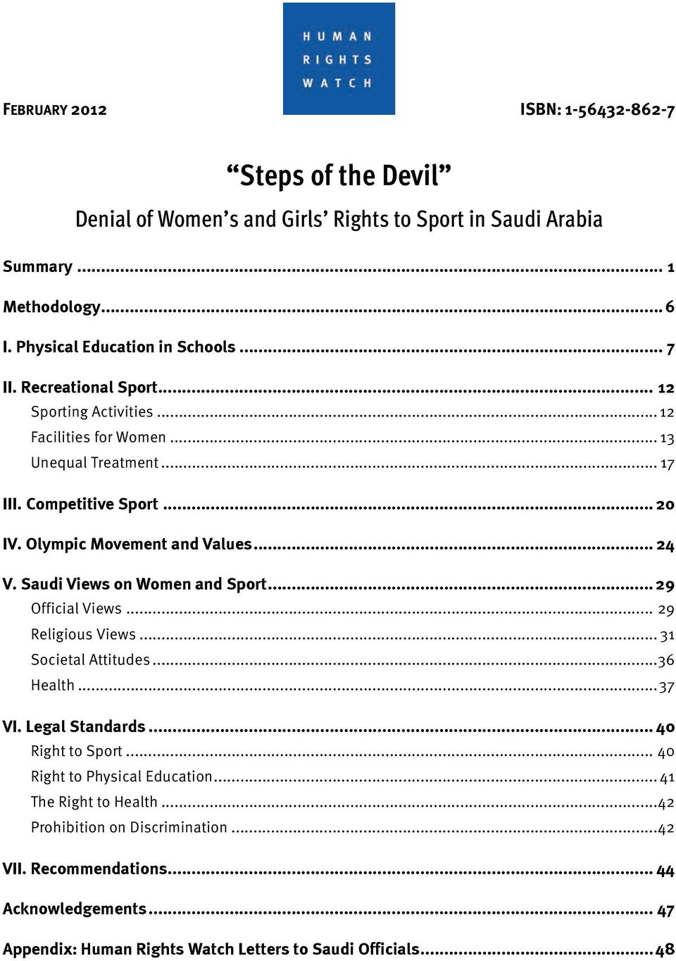Saudi Views on Women and Sport... 29 Official Views... 29 Religious Views... 31 Societal Attitudes... 36 Health... 37 VI. Legal Standards... 40 Right to Sport.